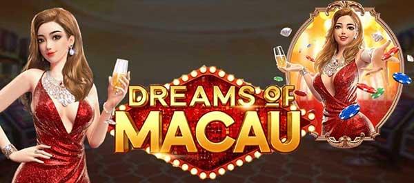 ทดลองเล่น Dreams of Macau PG168